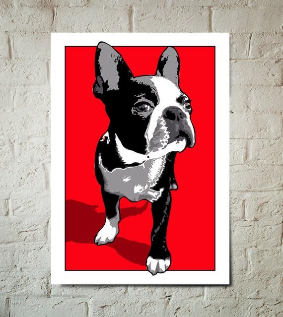 Boston Terrier, Dog, Art Print, Pop Art, Pet Decor, Poster sized Dog Decor, Dog Nursery decor, Pet Portrait, Gift for Pet Lover