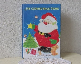 Christmas Book: AT CHRISTMAS TIME, Hardcover, Very Clean Intact Book, 1992
