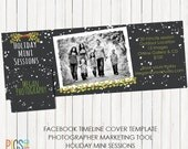 Holiday Mini Session Facebook Timeline Cover -Christmas Photo Session Announcement- Photography Marketing Board - PSD Layered Template