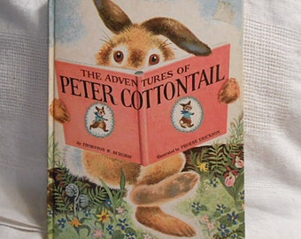 PETER COTTONTAIL Adventures Book, 1973 Classic Childrens Bunny Rabbit Animal Stories Thornton Burgess Large Format Nature Color Illus HC