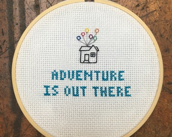 """Disney/pixar's Up movie quote """"adventure is out there"""""""