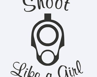 Shoot Like A Girl Yeti vinyl Decal