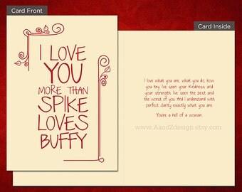 Spike Loves Buffy, Handmade Greeting Card, Valentine's Day, 5x7 inch