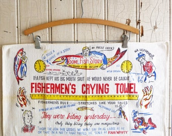 Vintage Fishermen's Crying Towel - Fishing Humor - Gift for the Fisherman - Mid-Century 1950s - Novelty Towel