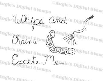 Whips and Chains Quote Digital Stamp Image