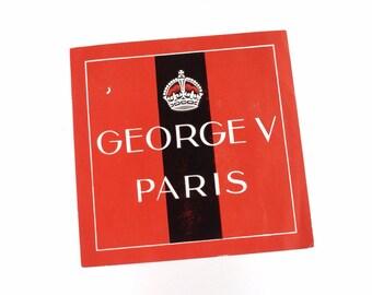 Vintage Hotel George V Paris luggage label, original unused paper ephemera, 1950s, red white black, crown, decal, sticker, baggage, France