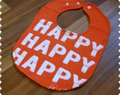 Funny Saying Baby Bib, Recycled T-Shirt Baby Bib, Baby Girl Gift, Cute Bib, Happy Baby