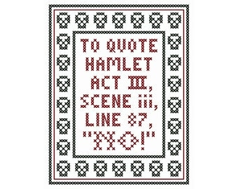 "Original Hamlet-Inspired ""NO!"" Cross Stitch Chart"