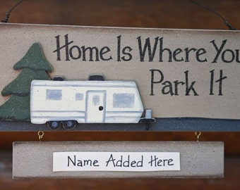 Home Is Where You Park It  (With Name)