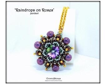 Bead pattern DIY tutorial Raindrops on Roses pendant with Swarovski, mushroom beads, superduos, O beads, seed beads Beadwork