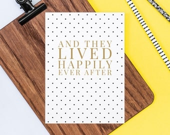 Happily Ever After Polka Dot Card - Congratulations On Your Engagement Card - Congratulations On Your Wedding Card - Card for Newlyweds