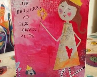 Art Block - Inspirationa Funny Mounted Quote Art Print Chin Up Princess