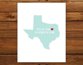 Texas Forever 8x10 Print - Customized State Map Silhouette