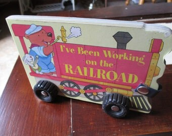 Vintage Book: I've Been Working On The Railroad - Child Chunky/Board Book
