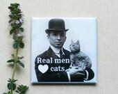 Magnet #25 - Vintage Man - Real Men Love Cats