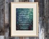 Pursue Adventure - Harry Potter themed art - HP Quotes - Dumbledore - JK Rowling - Hogwarts - Book Lover - Gift Idea - HP Fan Art - Print