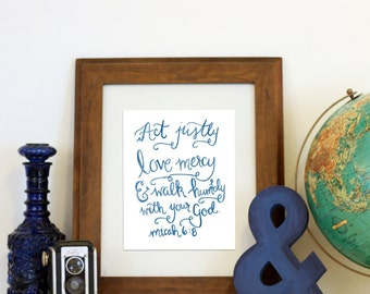 Micah 6:8 Act Justly Love Mercy Walk Humbly Paint Scripture Wall Art Bible Verse Handlettered Printable Instant Download Blue Watercolor