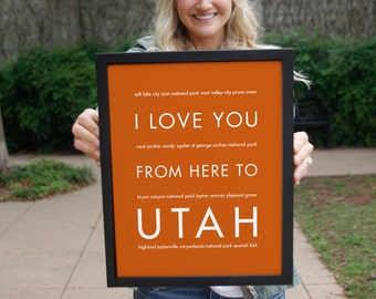 Utah State Typography Print, Utah Poster, Housewarming Gift, College Dorm Decor, Art Print, I Love You From Here To UTAH