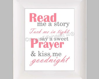 Read Me a Story Tuck Me in Tight Say a Sweet Prayer and Kiss Me Goodnight pink gray paper print wall art