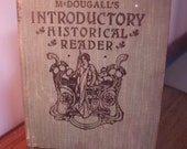 RESERVED FOR AilishORourke - Free Shipping - Vintage Book - McDougall's Historical Reader - Childen's History Book - Found In France