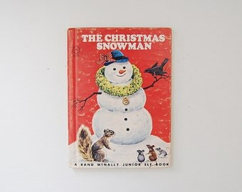 The Christmas Snowman, Vintage Kid's Book, Rand McNally Junior Elf Book, Christmas Book