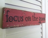 Focus on the Good. Small Reclaimed Wood Weathered Handpainted Pink Sign,  The Funki Little Frog