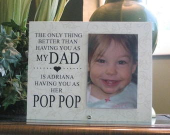 Pop Pop Gift (SELECT ANY GRANDFATHER Name) Pop Pop Frame, Pop Pop Picture Frame, Pop Pop Photo Frame. 4 x 6 photo, Saying and Paper Choice