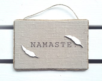 Namaste wall decor - Namaste sign  -  Linen Wall Decor - Yoga Studio Decor - Gift for Yogi - Boho decor - Bohemian wall decor - Yogi gift