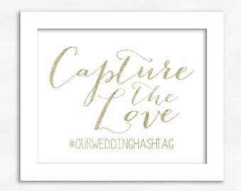 Capture The Love Print in Light Gold Foil Look - Faux Metallic Calligraphy Wedding Hashtag Sign for Social Media Sharing (4002)