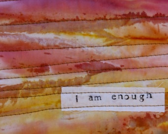I Am Enough Quilt