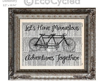 SALE Marvelous Adventures Together Bicycle Built for Two on Vintage Upcycled Dictionary Art Print Book Art Print Wedding Anniversary Love Ta
