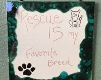 Rescue Is My Favorite Breed Wall Hanging