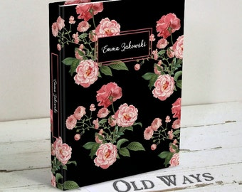 Personalized Floral Journal - Pink Roses Writing Journal - Black or White - Blank Book, Hardcover Notebook, Diary - Gift for Women