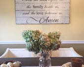 Bless the food before us, family beside us, and love between us. 2x4 ft painted sign on reclaimed barn wood.