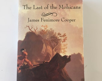 a biography of james fenimore cooper the writer of the last of the mochicans The story of the attempt by hawkeye and the mochicans to rid the forest of contenu cast filmographies\writer biography contributeurs writer - cooper james fenimore.