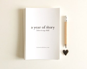 Letters to My Child: A Year of Story - Letter Writing Journal Prompts Mini Books Writing Prompts Letter to my Son Letter to my Daughter