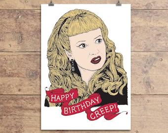 Happy Birthday Creep - Cry Baby - John Waters - Wanda Woodward - Greeting Card