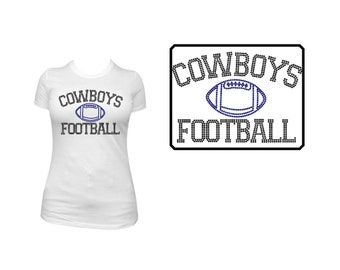 Cowboys Football Rhinestone Shirt or Transfer