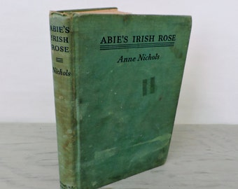 Antique Comedy - Abie's Irish Rose: A Comedy In Three Acts - 1937 - Romance Novel - Broadway Play - Illustrated