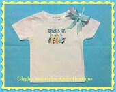 Grandchild / Grandparent Tee Shirt - That's It...I'm Going to Meemaws!