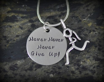 Never Give Up Personalized Runner Necklace - Inspirational Jewelry - Running Jewelry