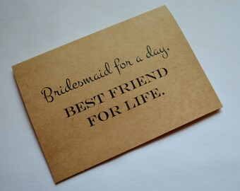 BRIDESMAID FOR a DAY best friend for life card bridesmaid cards kraft bridesmaid cards bridesmaid proposal card best friends forever cards