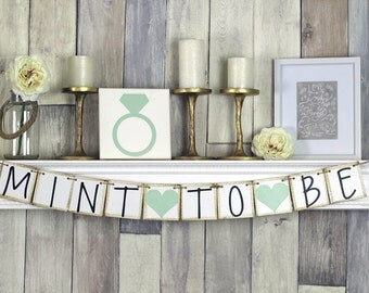 mint to be mint to be banner mint bridal shower mint to be