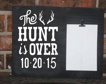 The hunt is over picture clip frame wedding