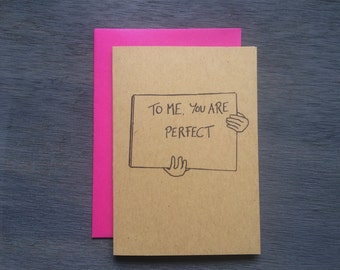 """Valentine's """"To me you are perfect"""" Love Anniversary Wedding romantic sweet Rustic Hand-drawn Love Actually"""