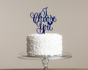 I Choose You cake topper