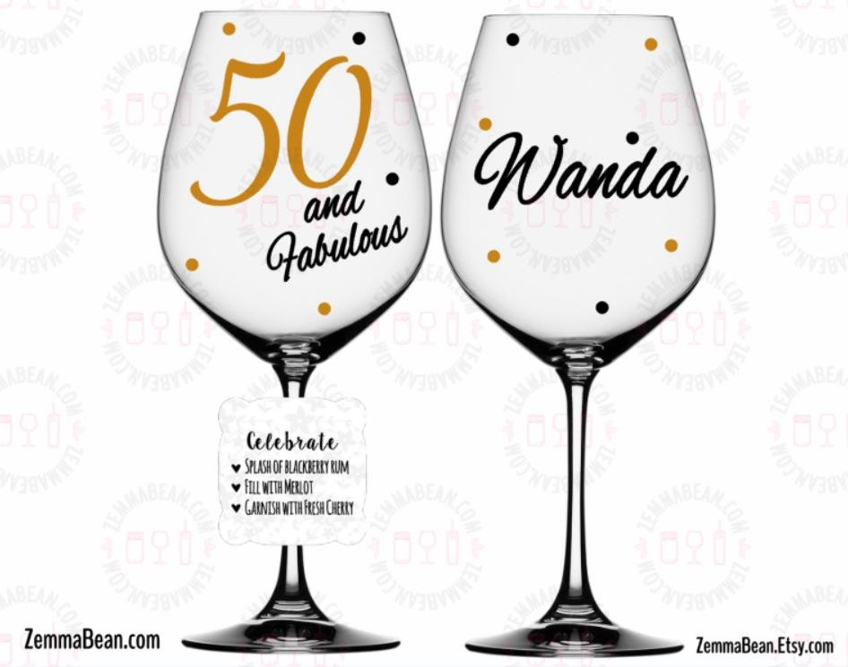 50th Birthday 50 And Fabulous Wine Glass Name By Zemmabean