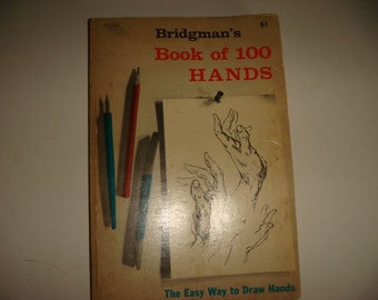 Vintage Bridgman's Book of 100 hands The Easy way to Draw Hands Art Book  Architectural Book