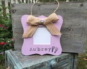 PERSONALIZED - photo frame - baby girl photo - chalk paint - picture frame - new baby - baby gift - burlap - rustic - baby shower - present