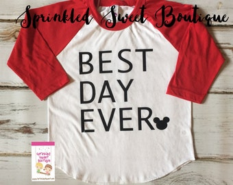 Best Day Ever Mouse Inspired Raglan Baseball Shirt Custom Women Men Kid Child Family Perfect for Disney World Trip First Birthday